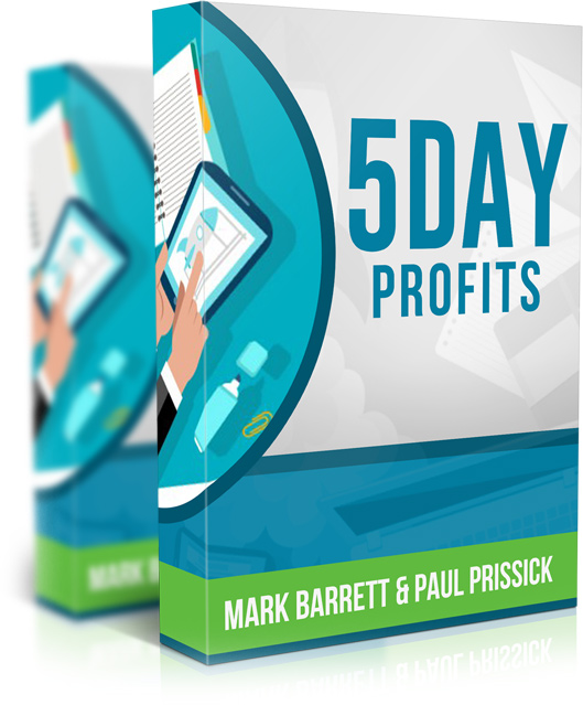 5 Day Profits